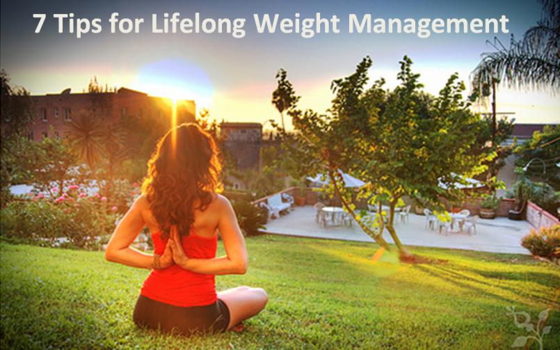 7 tips for lifelong weight management
